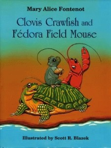 Clovis Crawfish and Fedora Field Mouse