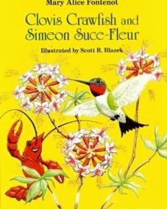 Clovis Crawfish and Simeon Suce Fleur