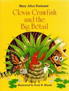 Clovis Crawfish and The Big Betail